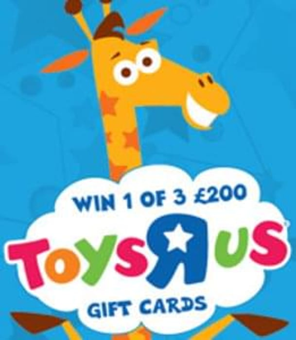Win 1 of 3 toys r us voucher for £200