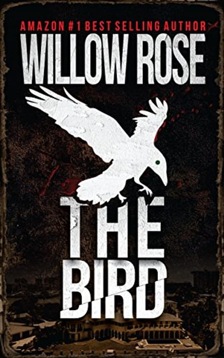 The Bird by Willow Rose FREE on Kindle at Amazon