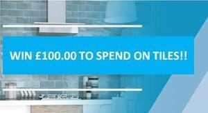 WIN £100 to spend on tiles of your choice!